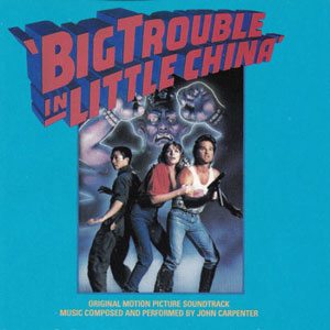 Big Trouble in Little China album cover